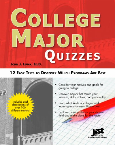 College Major Quizzes 12 Easy Tests to Discover Which Programs Are Best  2011 9781593578671 Front Cover