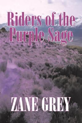 Riders of the Purple Sage   2007 9781603129671 Front Cover