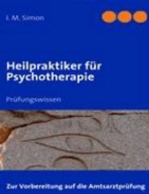 Heilpraktiker f�r Psychotherapie 20 Fallbeispiele N/A 9783833498671 Front Cover
