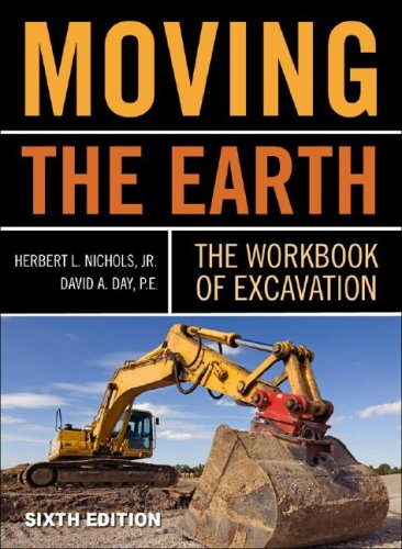 Moving the Earth The Workbook of Excavation 6th 2010 (Workbook) edition cover