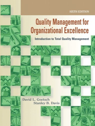 Quality Management for Organizational Excellence Introduction to Total Quality 6th 2010 edition cover