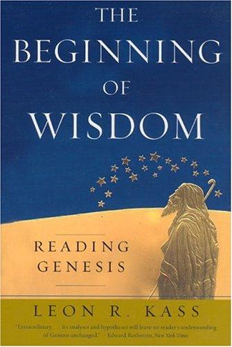 Beginning of Wisdom Reading Genesis  2006 edition cover