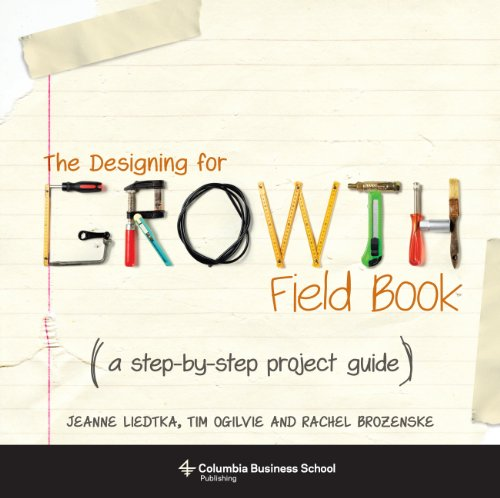 Designing for Growth Field Book A Step-By-Step Project Guide  2014 edition cover