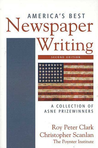 America's Best Newspaper Writing A Collection of ASNE Prizewinners 2nd 2006 edition cover
