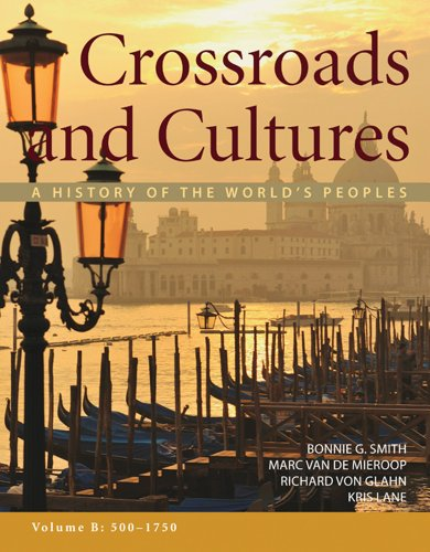 Crossroads and Cultures, Volume B: 500-1750 A History of the World's Peoples  2012 edition cover