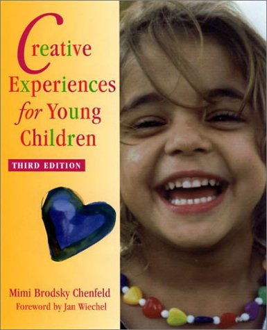 Creative Experiences for Young Children  3rd 2002 edition cover
