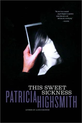 This Sweet Sickness   2002 (Reprint) edition cover