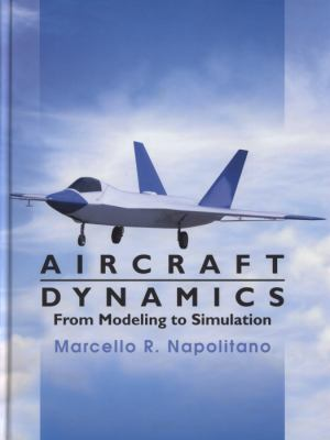 Aircraft Dynamics From Modeling to Simulation  2012 edition cover