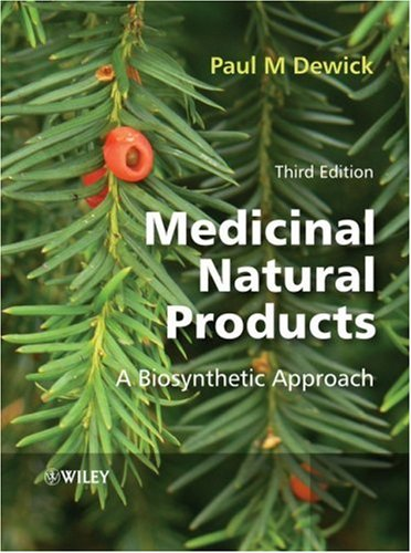 Medicinal Natural Products A Biosynthetic Approach 3rd 2009 edition cover