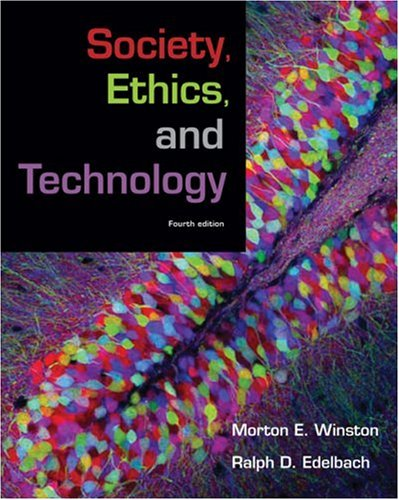 Society, Ethics, and Technology  4th 2009 edition cover