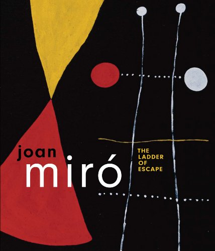 Joan Miro The Ladder of Escape N/A 9780500093672 Front Cover