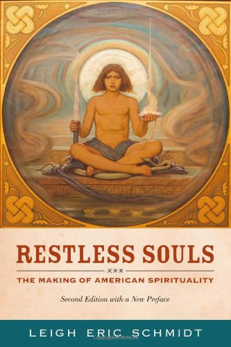 Restless Souls The Making of American Spirituality 2nd 2012 edition cover
