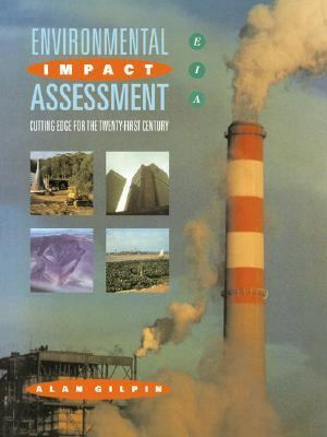 Environmental Impact Assessment Cutting Edge for the 21st Century  1995 9780521429672 Front Cover