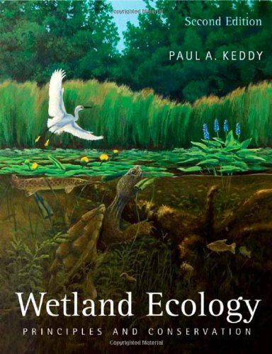 Wetland Ecology Principles and Conservation 2nd 2010 edition cover