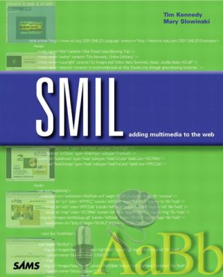 SMIL Adding Multimedia to the Web  2002 9780672321672 Front Cover