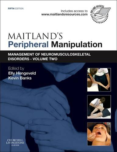 Maitland's Peripheral Manipulation Management of Neuromusculoskeletal Disorders - Volume 2 5th 2013 edition cover