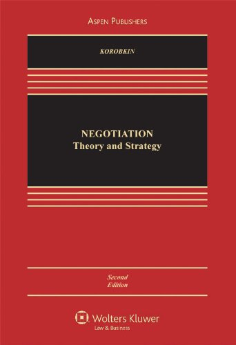 Legal Negotiation Theory and Strategy  2nd 2009 (Revised) 9780735570672 Front Cover