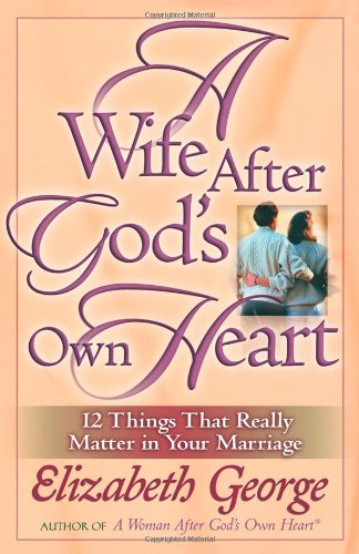 Wife after God's Own Heart   2004 edition cover