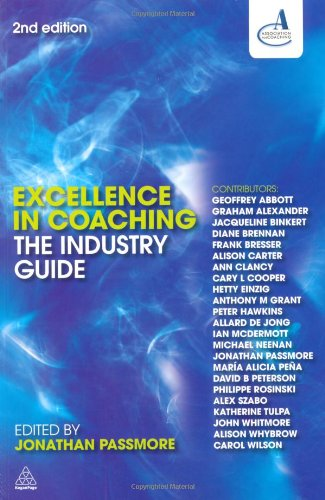 Excellence in Coaching The Industry Guide 2nd 2010 (Guide (Instructor's)) edition cover