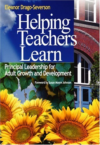 Helping Teachers Learn Principal Leadership for Adult Growth and Development  2004 edition cover