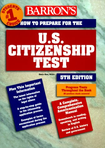 How to Prepare for the U. S. Citizenship Test 5th 2000 9780764107672 Front Cover