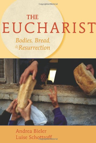 Eucharist Bodies, Bread, and Resurrection  2007 edition cover