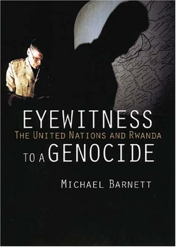 Eyewitness to a Genocide The United Nations and Rwanda  2002 edition cover