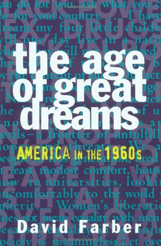 Age of Great Dreams America in The 1960s  1994 edition cover