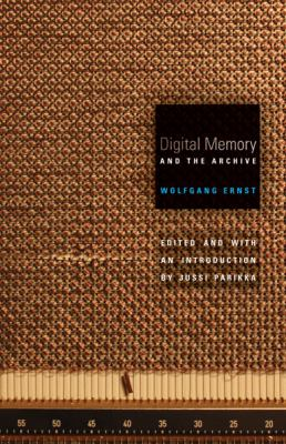 Digital Memory and the Archive   2012 edition cover