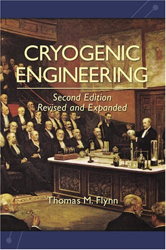 Cryogenic Engineering  2nd 2004 edition cover