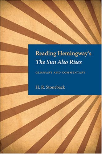 Reading Hemingway's the Sun Also Rises Glossary and Commentary  2007 edition cover