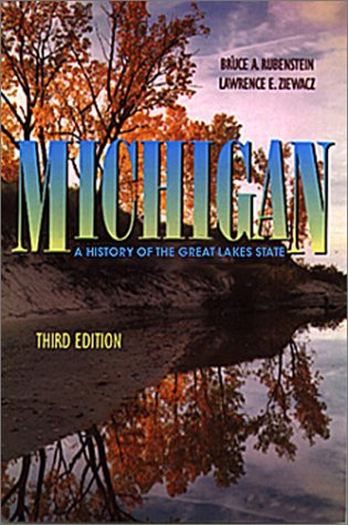 Michigan : History of a Great Lakes State 3rd 2002 edition cover