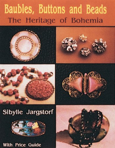Baubles, Buttons and Beads The Heritage of Bohemia N/A 9780887404672 Front Cover