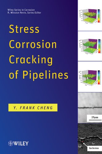 Stress Corrosion Cracking of Pipelines   2013 9781118022672 Front Cover