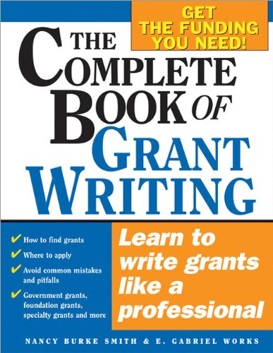 Complete Book of Grant Writing Learn to Write Grants Like a Professional  2006 9781402206672 Front Cover