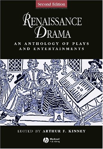 Renaissance Drama An Anthology of Plays and Entertainments 2nd 2005 (Revised) edition cover