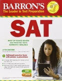 Barron's SAT Most Up-To Date Review and Practice Tests Currently Available 27th 2014 (Revised) 9781438003672 Front Cover