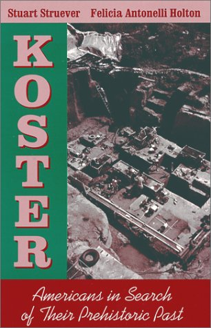 Koster Americans in Search of Their Prehistoric Past  1979 (Reprint) edition cover