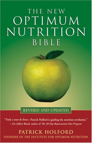 New Optimum Nutrition Bible   2005 (Revised) 9781580911672 Front Cover