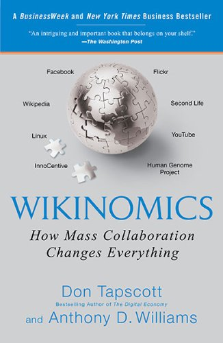 Wikinomics How Mass Collaboration Changes Everything N/A edition cover