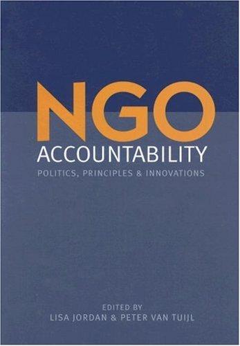 NGO Accountability Politics, Principles and Innovations  2006 edition cover