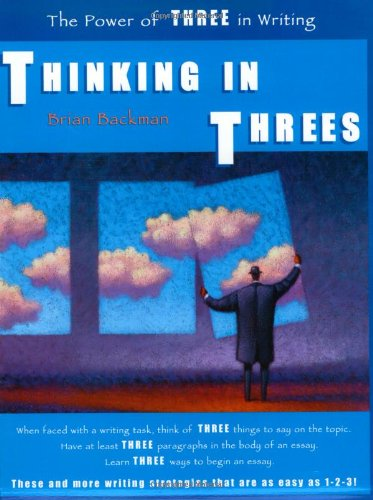 Thinking in Threes The Power of Three in Writing N/A edition cover