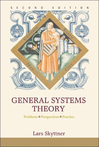 General Systems Theory Problems, Perspectives, Practice 2nd 2005 edition cover