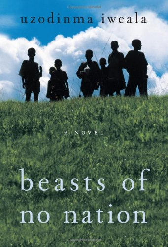 Beasts of No Nation   2005 9780060798673 Front Cover