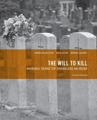 Will to Kill Making Sense of Senseless Murder 4th 2012 edition cover