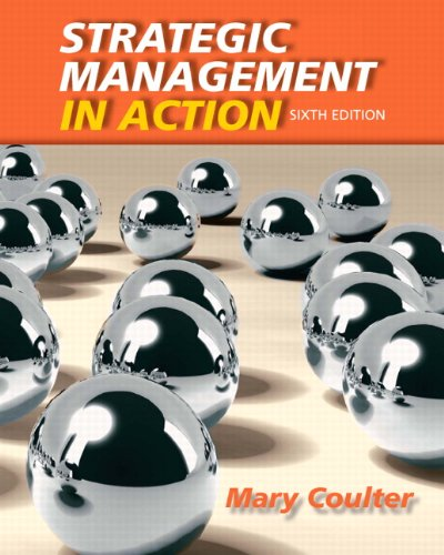 Strategic Management in Action  6th 2013 (Revised) 9780132620673 Front Cover
