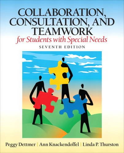 Collaboration, Consultation, and Teamwork for Students with Special Needs  7th 2013 (Revised) edition cover