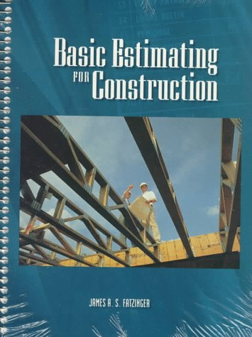 Basic Estimating for Construction  1st 1997 9780135182673 Front Cover