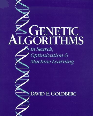 Genetic Algorithms in Search, Optimization and Machine Learning   1989 edition cover