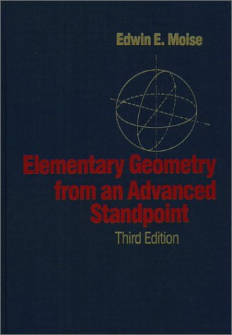 Elementary Geometry from an Advanced Standpoint  3rd 1990 edition cover